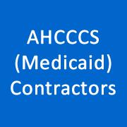 AHCCCS (Medicaid) Contractors